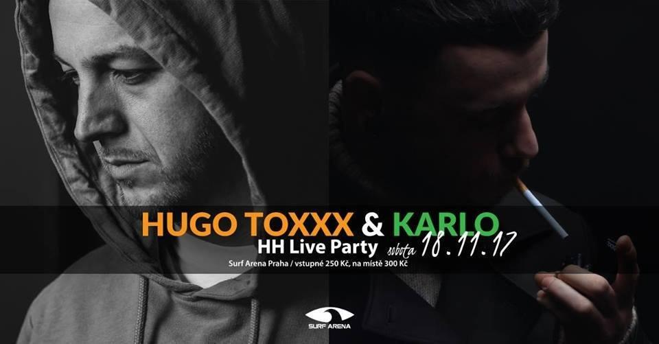 Hugo ToXXX and Karlo 18.11.2017